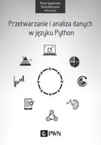 Okładka książki/ebooka Przetwarzanie i analiza danych w języku Python