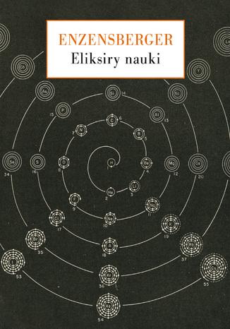 Okładka książki/ebooka Eliksiry nauki. Spojrzenia wierszem i prozą