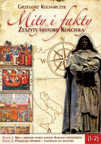 Okładka książki/ebooka Mity i fakty. Zeszyty historii Kościoła (1-2)