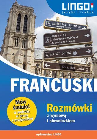 Okładka książki Francuski. Rozmówki z wymową i słowniczkiem