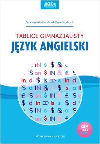 Okładka książki/ebooka Język angielski. Tablice gimnazjalisty
