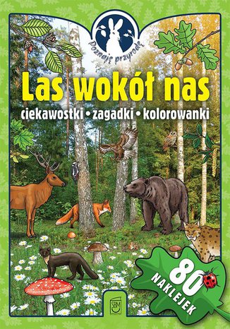 Poznaję przyrodę. Las wokół nas