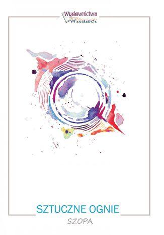 Okładka książki/ebooka Sztuczne ognie