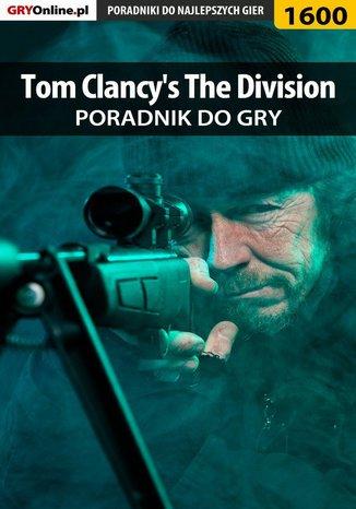 Okładka książki Tom Clancy's The Division - poradnik do gry