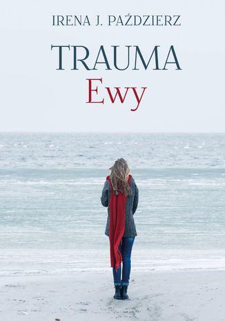 Okładka książki Trauma Ewy