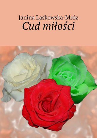Okładka książki/ebooka Cud miłości