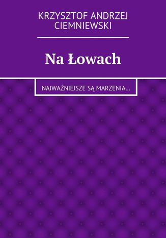 Okładka książki/ebooka Na łowach