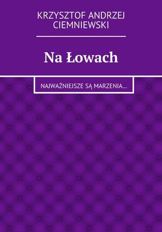 Okładka książki Na łowach