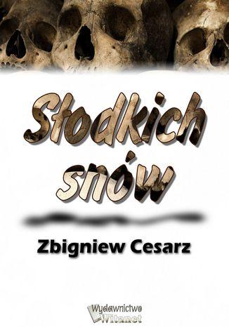 Okładka książki/ebooka Słodkich snów