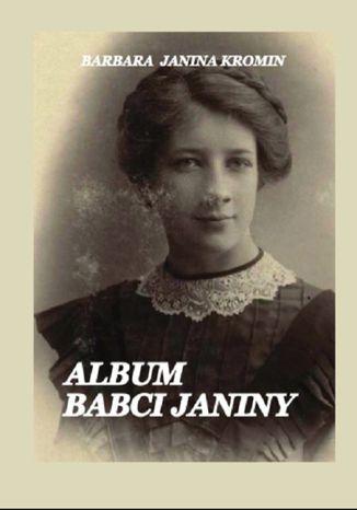 Okładka książki Album Babci Janiny