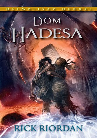 Okładka książki Dom Hadesa. Tom IV Olimpijscy herosi