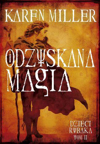 Okładka książki Dzieci Rybaka. Tom II. Odzyskana magia