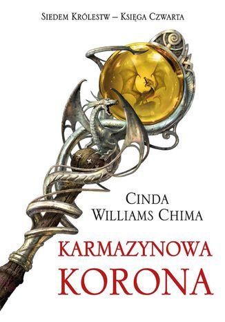 Okładka książki/ebooka Karmazynowa Korona. Tom 4 Siedem Królestw