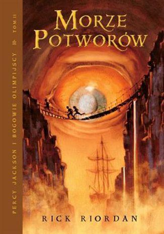 Okładka książki Morze Potworów. Tom II serii Percy Jackson i Bogowie Olimpijscy