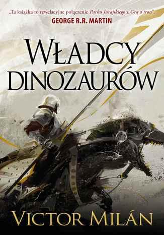 Okładka książki Władcy dinozaurów