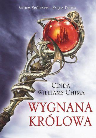 Okładka książki Wygnana Królowa. Księga II. Siedem Królestw
