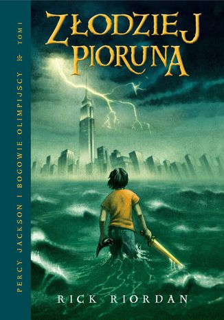 Okładka książki Złodziej Pioruna. Tom I Percy Jackson i Bogowie Olimpijscy