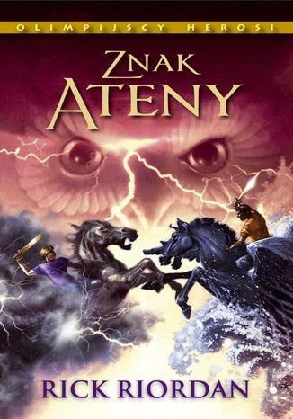 Okładka książki Znak Ateny. Tom III. Olimpijscy herosi