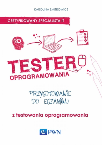 Okładka książki/ebooka Tester oprogramowania. Przygotowanie do egzaminu z testowania oprogramowania