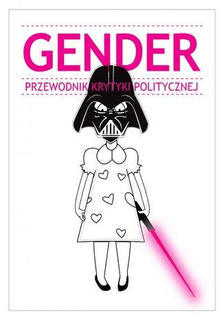 Gender. Przewodnik Krytyki Politycznej
