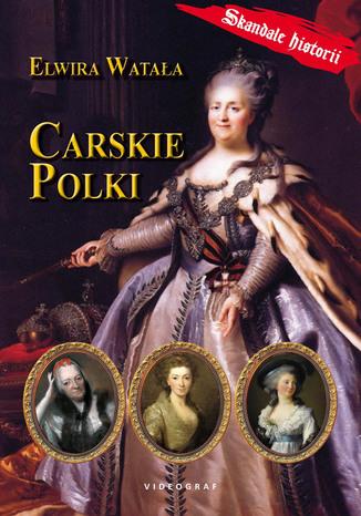 Okładka książki/ebooka Carskie Polki