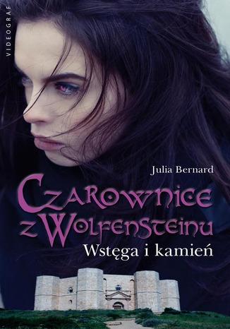 Okładka książki/ebooka Czarownice z Wolfensteinu. Wstęga i kamień