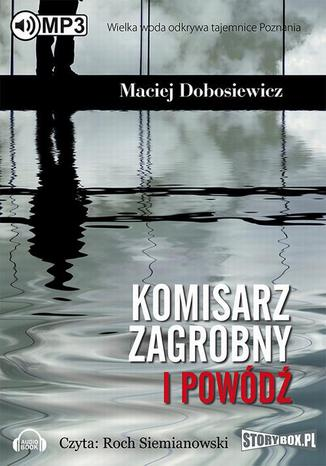 Okładka książki Komisarz Zagrobny i powódź