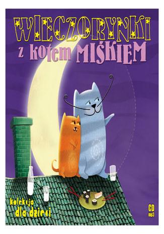 Wieczorynki z kotem Miśkiem
