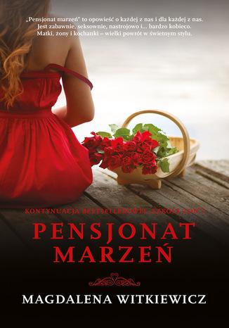 Okładka książki Pensjonat marzeń Tom 2 Szkoła żon