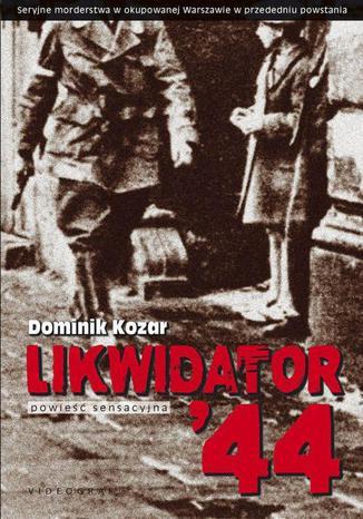 Okładka książki/ebooka Likwidator 44