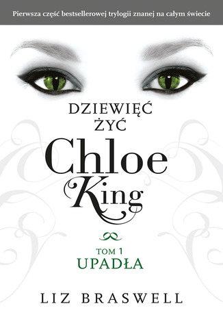 Okładka książki/ebooka Dziewięć żyć Chloe King. Tom 1: Upadła