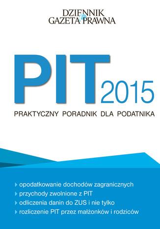Okładka książki PIT 2015 Praktyczny poradnik dla podatnika