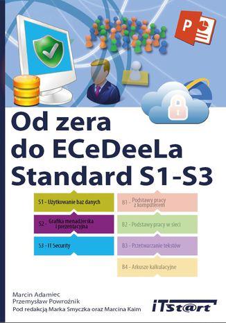 Okładka książki/ebooka Od zera do ECeDeeLa Standard. S1-S3. S1-S3