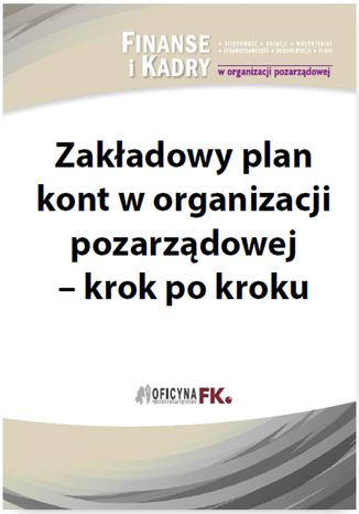 Okładka książki Zakładowy plan kont w organizacji pozarządowej - krok po kroku