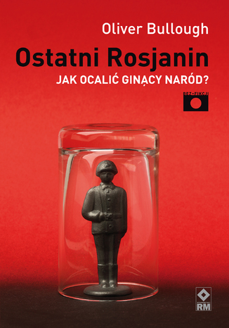 Okładka książki Ostatni Rosjanin