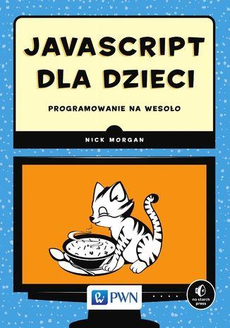 Okładka książki/ebooka JavaScript dla dzieci. Programowanie na wesoło