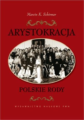 Okładka książki Arystokracja Polskie rody
