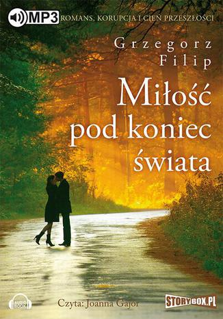 Okładka książki/ebooka Miłość pod koniec świata