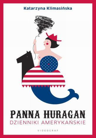 Okładka książki/ebooka Panna Huragan. Dzienniki amerykańskie