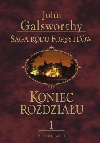 Okładka książki Saga rodu Forsyte'ów. Koniec rozdziału t.1. Dziewczyna czeka