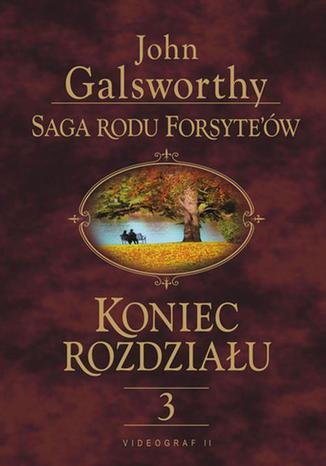 Okładka książki Saga rodu Forsyte'ów. Koniec rozdziału t.3. Za rzeką