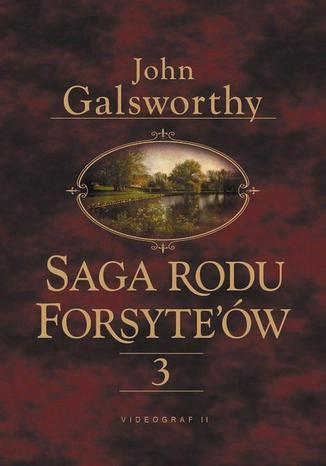 Ebook Saga rodu Forsytów. Tom 3