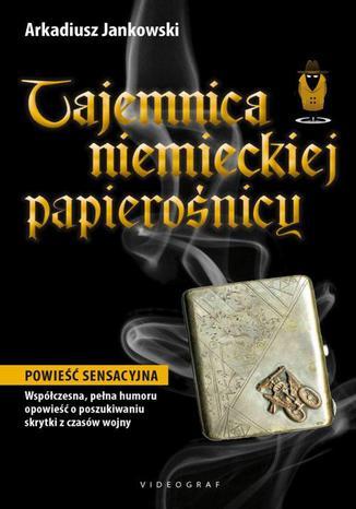 Okładka książki/ebooka Tajemnica niemieckiej papierośnicy