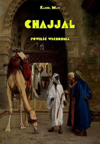 Okładka książki Chajjal Powieść wschodnia