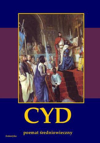 Okładka książki/ebooka Cyd. Poemat średniowieczny hiszpański