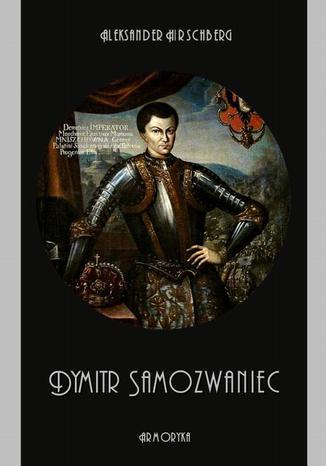 Okładka książki Dymitr Samozwaniec