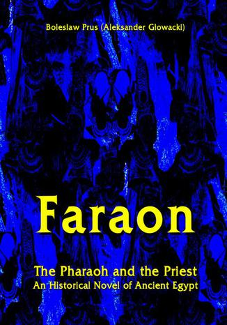 Okładka książki Faraon - The Pharaoh and the Priest