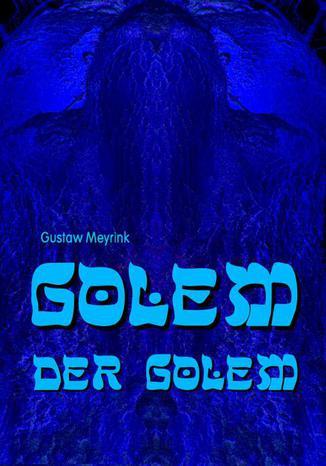 Okładka książki Golem - Der Golem