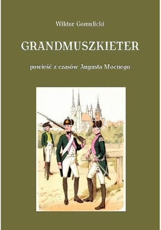Okładka książki Grandmuszkieter