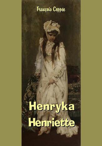 Okładka książki Henryka - Henriette